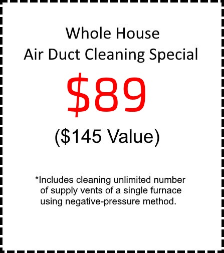 Whole house air duct cleaning special